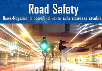 Consulta il Road Safety News-Magazine